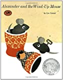 Alexander and the Wind-Up Mouse: (Caldecott Honor Book) (Pinwheel Books)
