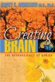 The Creating Brain: The Neuroscience of Genius (1932594078) by Nancy C. Andreasen