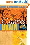 The Creating Brain: The Neuroscience...