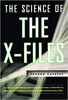 The Science of the X-Files by Jeanne Cablos