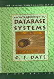 An Introduction to Database Systems (v. 1) (020154329X) by C. J. Date
