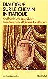Dialogue sur le chemin initiatique par Dürckheim
