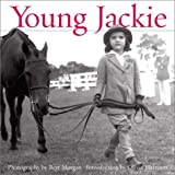 Young Jackie: Photographs of Jacqueline Bouvier (0670030821) by Harrison, Olivia