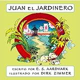 Juan el Jardinero: El Perro Guia Excavador del Tesoro (Many Tongue Tales Series)