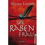 """Die Rabenfrauvon """"Regine Leisner"""""""
