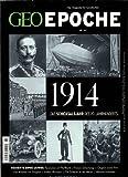 GEO Epoche (mit DVD) / GEO Epoche mit DVD 65/2014 - 1914: DVD: Der Erste Weltkrieg in Farbe