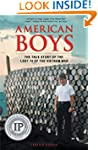 American Boys: The True Story of the...