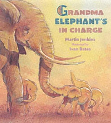 Grandma Elephant's in Charge