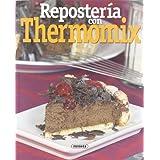 Reposteria Con Thermomix (El Rincón Del Paladar)