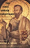 img - for The First Urban Christians: The Social World of the Apostle Paul book / textbook / text book