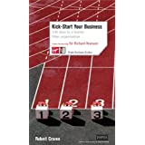 Kick-Start Your Business: 100 Days to a Leaner, Fitter Organisation (Virgin Business Guides)by Robert Craven