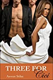 Three for Cici (A Menage, Sexy and Short Romance Book 2)
