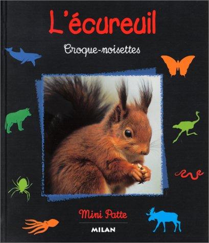 L'Ecureuil : Croque-noisettes
