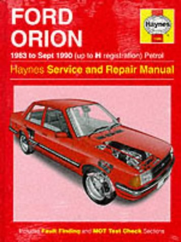 Ford Orion (Petrol) 1983-90 Service and Repair Manual (Haynes Service and Repair Manuals)