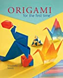 img - for Origami for the first time book / textbook / text book