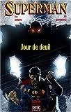 echange, troc Dan Jurgens, Bill Sienkiewicz - Superman : Jour de deuil