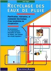 recyclage des eaux de pluie pagel livres. Black Bedroom Furniture Sets. Home Design Ideas