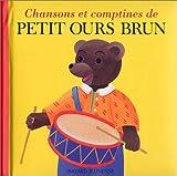 echange, troc Danièle Bour - Chansons et comptines de Petit Ours Brun