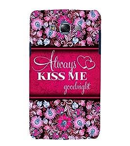 Always Kiss me 3D Hard Polycarbonate Designer Back Case Cover for Samsung Galaxy J7 (2015) :: Samsung Galaxy J7 J700F (Old Version)