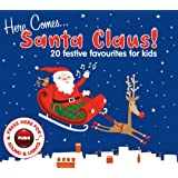 Here Comes Santa Claus: 20 Festive Favourites for Kids
