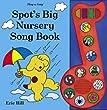 Spot's Big Nursery Song Book (Spot Sound Books)