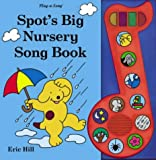 Spot's Big Nursery Song Book (Spot Sound Books)
