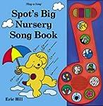 Spot's Big Nursery Song Book (Spot So...