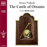 Horace Walpole The Castle of Otranto (Classic Literature with Classical Music)