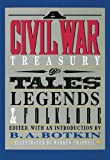 A Civil War Treasury of Tales, Legends & Folklore