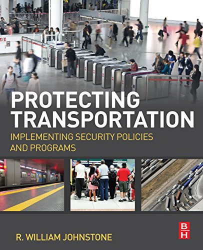 Protecting Transportation: Implementing Security Policies and Programs