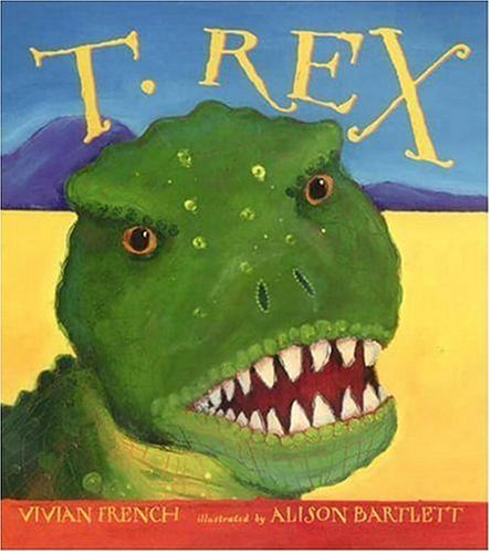 T. Rex (Outstanding Science Trade Books for Students K-12 (Awards))