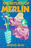 The Return of Merlin (093829430X) by Dean, Michael
