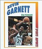 Kevin Garnett: Star Forward (Sports Reports)