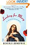 Looking for Mary: (Or, the Blessed Mo...
