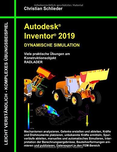 Autodesk Inventor 2019 - Dynamische Simulation  [Schlieder, Christian] (Tapa Blanda)
