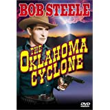 The Oklahoma Cyclone ~ Bob Steele