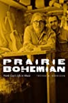 Prairie Bohemian: Frank Gay's Life in...