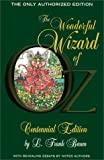 The Wonderful Wizard of Oz : Centennial Edition (0743412982) by iBooks Staff