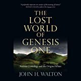img - for The Lost World of Genesis One: Ancient Cosmology and the Origins Debate book / textbook / text book