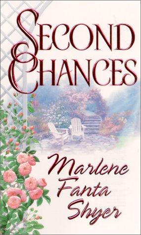 Second Chances, MARLENE FANTA SHYER