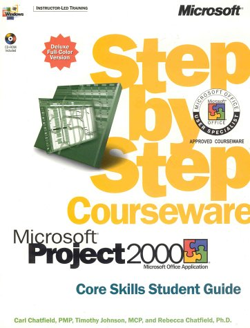 Microsoft  Project 2000 Step by Step Courseware Core Skills Class Pack (Step By Step Courseware. Core Skills Student Gui