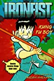 img - for KUNG FU BOY (IRONFIST CHINMI #1) book / textbook / text book