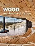 Wood Architecture & Design