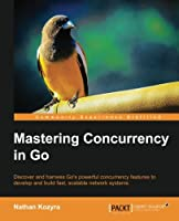 Mastering Concurrency in Go Front Cover