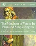 Image of The Merchant of Venice In Plain and Simple English: A Modern Translation and the Original Version