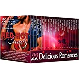 Red Hot Candy (22 All-New Delicious Romance Books by Best-Selling Authors about Alpha Males, Billionaires, Cowboys, and More for Your Summer Reading) (Red Hot Boxed Sets)