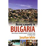 Buying a Property in Bulgariaby Jonathan White
