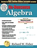 img - for No-Nonsense Algebra: Part of the Mastering Essential Math Skills Series book / textbook / text book