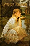 img - for The Frog Prince's Daughters book / textbook / text book