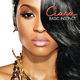 Basic Instinct [+Digital Booklet]: Ciara
